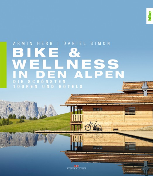 Buchcover Bike & Wellness in den Alpen