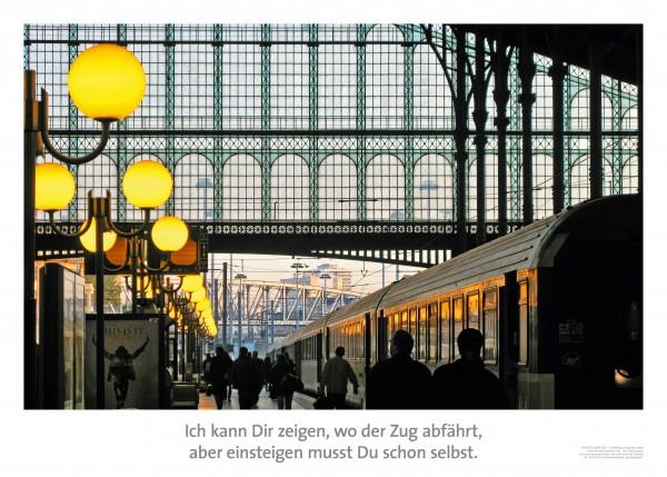 """Motivationsposter """"Wo der Zug abfährt"""""""