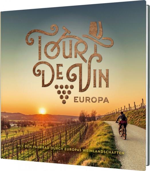 Bildband Tour de Vin Europa