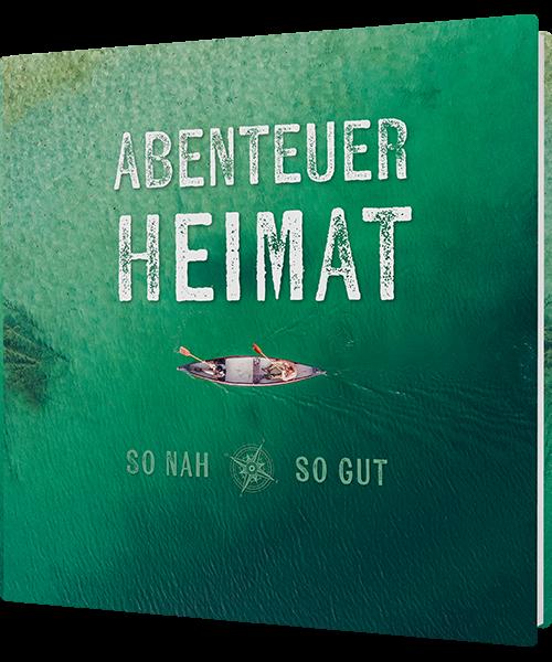"""Cover """"Abenteuer Heimat"""""""