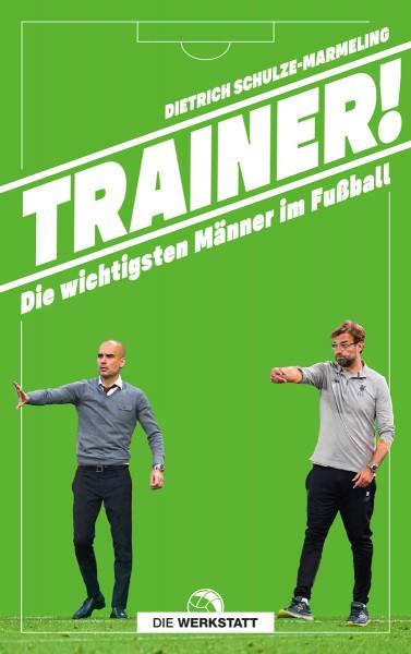 """Cover - """"Trainer - die wichtigsten Männer im Fußball"""""""