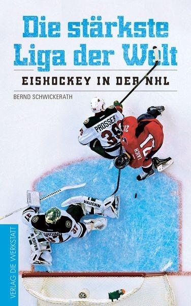"""Cover """"DIe stärkste Liga der Welt - Eishockey in der NHL"""""""