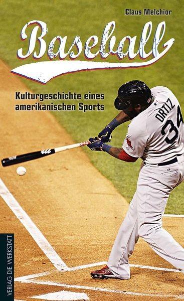 """Cover """"Baseball - Kulturgeschichte eines amerikanischen Sports"""""""